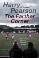 The Farther Corner