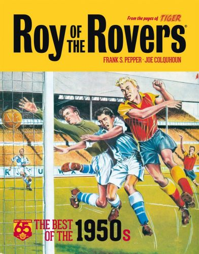 Roy of the Rovers: Best of the 1950s