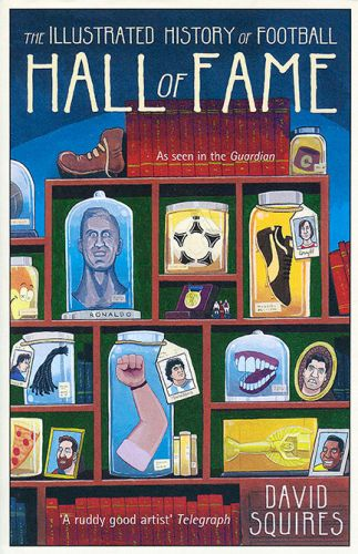 The Illustrated History of Football - Hall of Fame
