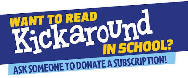 Donate Kickaround to a school - WSC shop